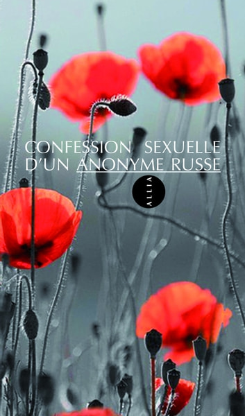 Confession sexuelle d'un anonyme russe ebook by ANONYME