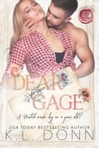 Dear Gage - Love Letters, #2 ebook by