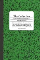 The Collection ebook by Dan Gonzalez