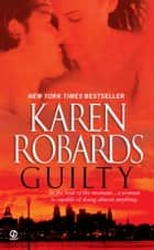 Guilty ebook by Karen Robards