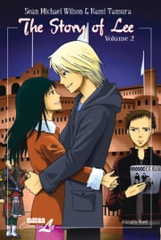 The Story of Lee, vol. 2 ebook by Nami Tamura,Sean Michael Wilson
