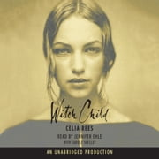 Witch Child audiobook by Celia Rees