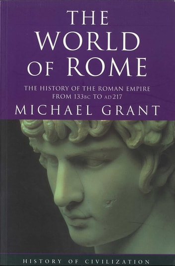 World Of Rome ebook by Michael Grant