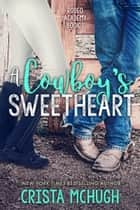 A Cowboy's Sweetheart ebook by Crista McHugh