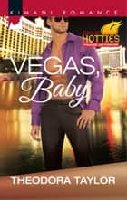 Vegas, Baby ebook by Theodora Taylor