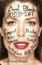 The Fictional Woman ebook by Tara Moss