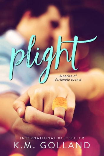 Plight ebook by K.M. Golland