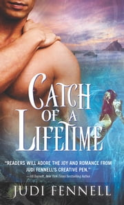 Catch of a Lifetime ebook by Judi Fennell
