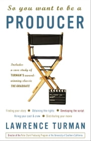 So You Want to Be a Producer ebook by Kobo.Web.Store.Products.Fields.ContributorFieldViewModel