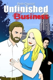 Unfinished Business ebook by Beth Capizzi