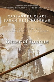 Bitter of Tongue ebook by Cassandra Clare,Sarah Rees Brennan