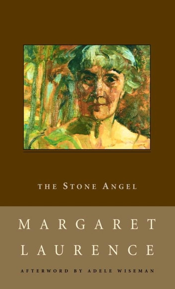 The Stone Angel ebook by Margaret Laurence,Adele Wiseman