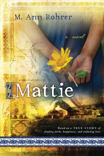 Mattie ebook by M. Ann Rohrer