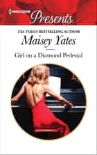 Girl on a Diamond Pedestal ebook by Maisey Yates
