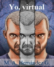 Yo, virtual ebook by M. A. Hernández G.