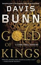 Gold of Kings ebook by Davis Bunn