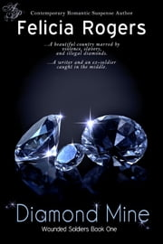 Diamond Mine ebook by Felicia Rogers