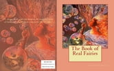 The Book of Real Fairies ebook by Alma Kunz Gulick