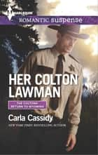 Her Colton Lawman ebooks by Carla Cassidy