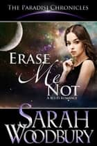Erase Me Not ebook by