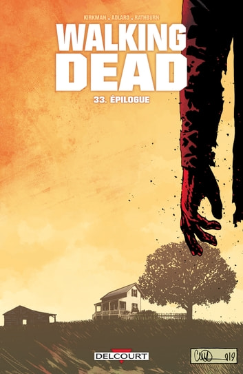 Walking Dead T33 - Épilogue eBook by Robert Kirkman,Charlie Adlard