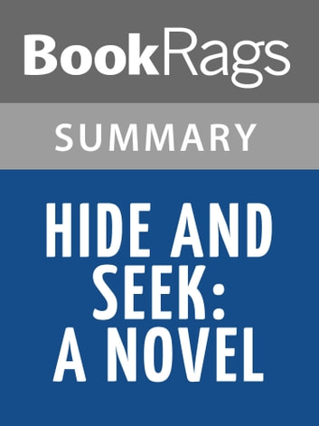 Hide & Seek: A Novel by James Patterson Summary & Study Guide ebook by BookRags