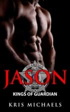 Jason ebook by Kris Michaels