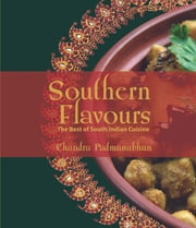 Southern Flavours ebook by PADMANABHAN CHANDRA