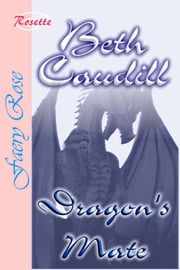 Dragon's Mate ebook by Beth Caudill