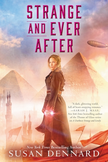 Strange and Ever After ebook by Susan Dennard