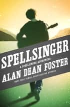 Spellsinger ebook by Alan Dean Foster