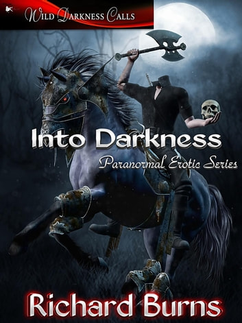Into Darkness Box Set ebook by Richard Burns