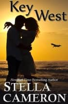 Key West ebook by Stella   Cameron