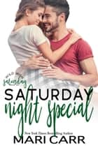 Saturday Night Special ebook by