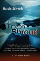 The Frozen Shroud ebook by Ruth Dudley Edwards