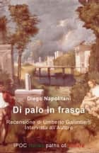 Di Palo in Frasca ebook by Diego Napolitani