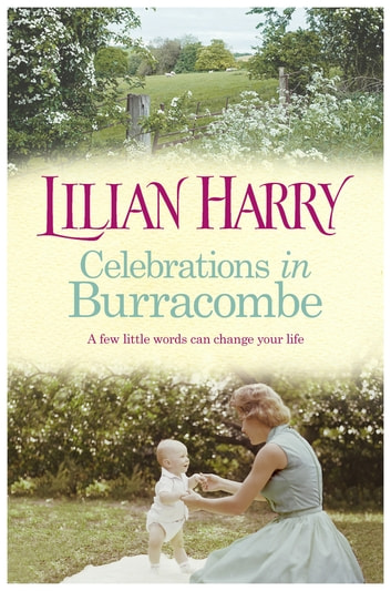 Celebrations in Burracombe ebook by Lilian Harry