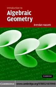 Introduction to Algebraic Geometry ebook by Hassett, Brendan