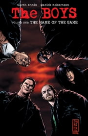The Boys Vol. 1: The Name of the Game ebook by Garth Ennis,Darick Robertson