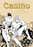 Casino T01 ebook by Rubino Ventura, Leone Frollo