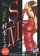 S&M Vol.2 ebook by Mio Murao