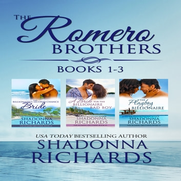 Romero Brothers Boxed Set, The - Books 1-3 audiobook by Shadonna Richards