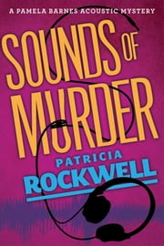 Sounds of Murder ebook by Patricia Rockwell