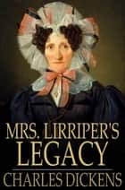Mrs. Lirriper's Legacy ebook by Charles Dickens