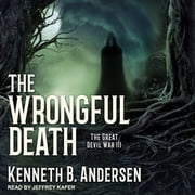 The Wrongful Death audiobook by Kenneth B. Andersen