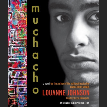 Muchacho: A Novel audiobook by Louanne Johnson
