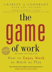 Game of Work ebook by Charles A Coonradt