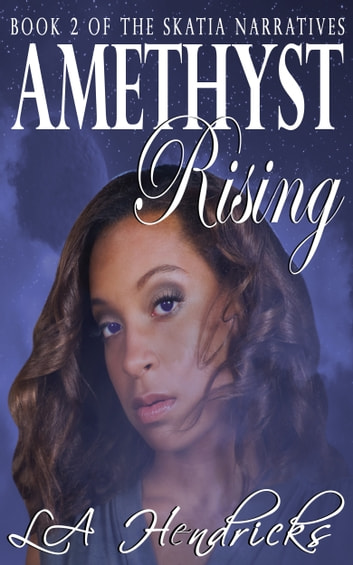 Amethyst Rising ebook by Lori Hendricks