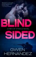 Blindsided - A Military Romantic Suspense ebook by