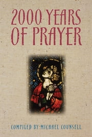 2000 Years of Prayer ebook by Michael Counsell